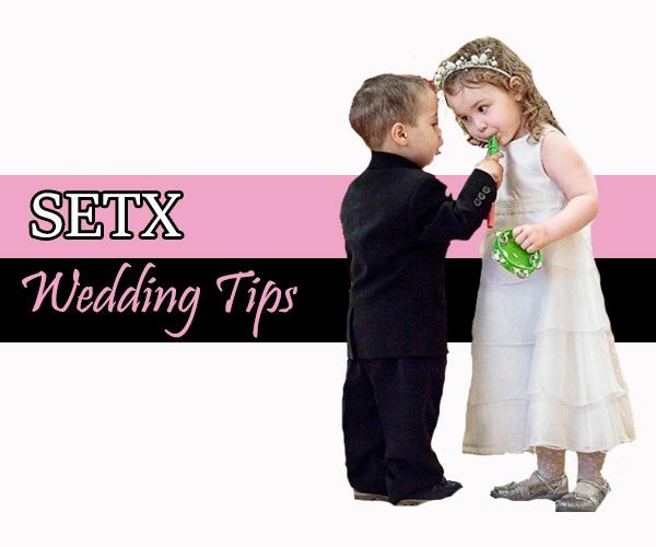 Wedding Tips SETX