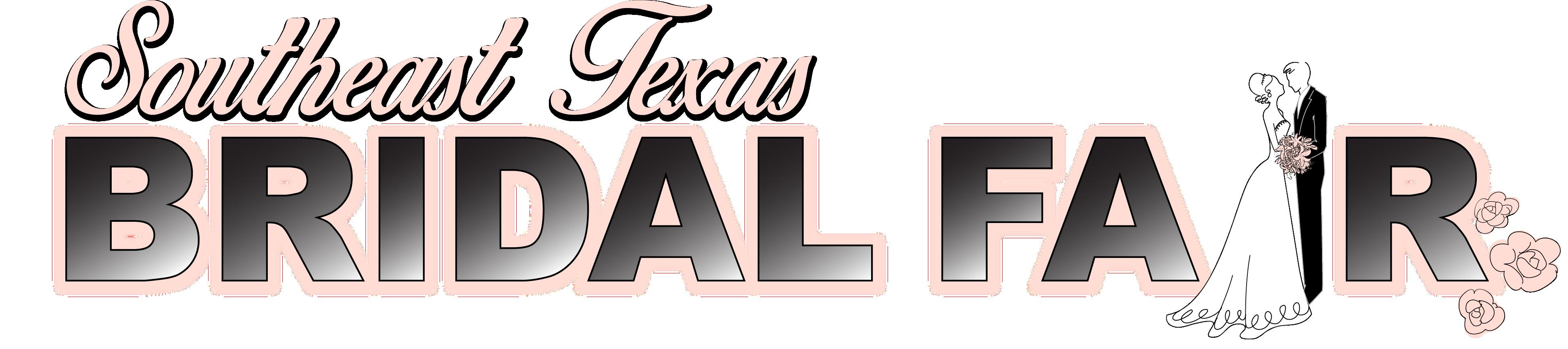 Bridal Fair Southeast Texas, Bridal Fair Beaumont TX, Bridal Fair Houston TX, Bridal Fair Mid County