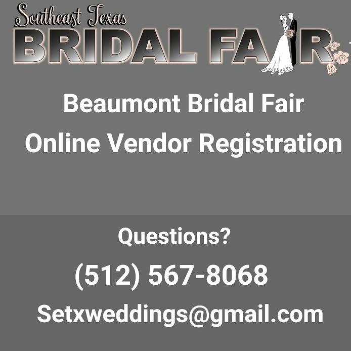 bridal fair registration Beaumont TX, bridal expo registration Beaumont TX, bridal extravaganza vendor Beaumont TX, bridal show booth Beaumont TX