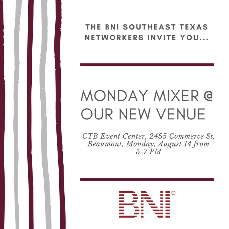 networking event Beaumont TX, August networking event Beaumont TX, Mix and Mingle Beaumont TX, BNI Beaumont TX, BNI networking Beaumont TX