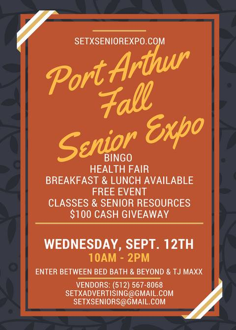 Senior Expo Port Arthur, Health Fair Port Arthur, Senior Expo Southeast Texas, SETX Senior Expo, Health Fair Southeast Texas, Health Fair SETX, Senior Expo Beaumont, Health Fair Beaumont, Texas Health Fair, Texas Senior Expo, Senior Events Texas, Senior Calendar Texas, Senior Activities Southeast Texas,