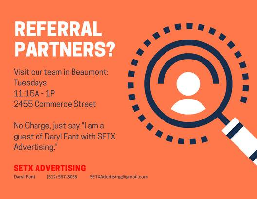 networking Beaumont TX, referrals Beaumont TX, referral group Southeast Texas