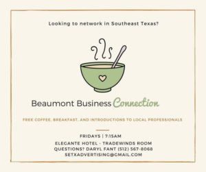networking Beaumont, Chamber of Commerce Southeast Texas, Golden Triangle referrals,